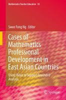Cases of mathematics professional development in East Asian Countries [electronic resource] : using video to support grounded analysis