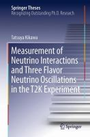 Measurement of Neutrino Interactions and Three Flavor Neutrino Oscillations in the T2K Experiment [electronic resource]