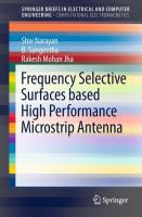 Frequency Selective Surfaces based High Performance Microstrip Antenna [electronic resource]