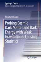 Probing Cosmic Dark Matter and Dark Energy with Weak Gravitational Lensing Statistics [electronic resource]