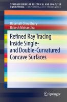 Refined Ray Tracing inside Single- and Double-Curvatured Concave Surfaces [electronic resource]