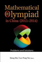 Mathematical Olympiad in China (2011-2014) : problems and solutions /