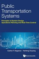 Public transportation systems : principles of system design, operations planning and real-time control /