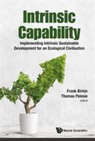 Intrinsic capability : implementing intrinsic sustainable development for an ecological civilisation /