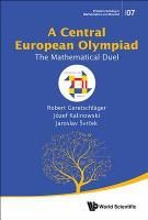 Central European Olympiad : the mathematical duel /