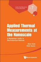 Applied thermal measurements at the nanoscale : a beginner's guide to electrothermal methods /