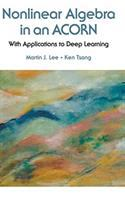 Nonlinear algebra in an ACORN : with applications to deep learning /