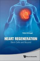 Heart regeneration [electronic resource] : stem cells and beyond.