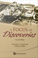A focus of discoveries [electronic resource].