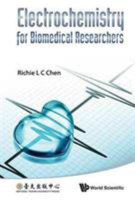 cover of the book Electrochemistry for Biomedical Researchers