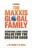 The Maxxis global family : achieving long-term value for the greater good
