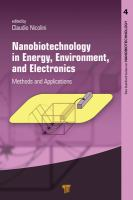 Nanobiotechnology in energy, environment and electronics : methods and applications
