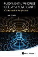 Fundamental principles of classical mechanics : a geometrical perspective