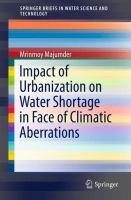 Impact of Urbanization on Water Shortage in Face of Climatic Aberrations [electronic resource]