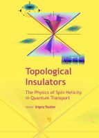 Topological insulators : physics of spin helicity in quantum transport