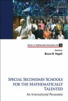 Special secondary schools for the mathematically talented : an international panorama /