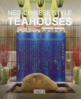 Neo-Chinese style teahouses