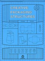Creative packaging structures.