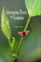 Information theory and evolution [electronic resource]