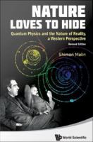 Nature loves to hide [electronic resource] : quantum physics and the nature of reality : a Western perspective