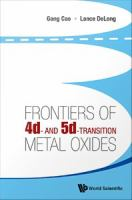 Frontiers of 4d- and 5d-transition metal oxides