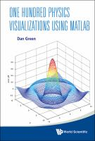 One hundred physics visualizations using MATLAB cover