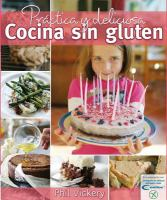 Práctica y deliciosa! Cocina sin gluten