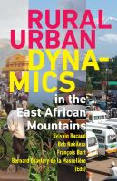 Rural-urban dynamics in the east African mountains /