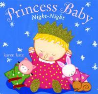 Princess Baby, Night Night