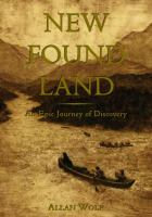 New Found Land: Lewis and Clark's Voyage of Discovery: A Novel