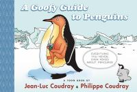 A Goofy Guide to Penguins