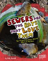 Sewers and the Rats That Love Them