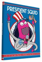 Squid for President!