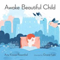 Awake Beautiful Child: an ABC Day in the Life