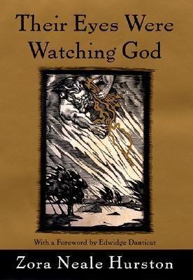 Their eyes were watching God by Zora Hurston
