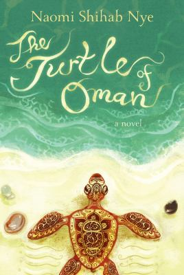 The turtle of Oman : a novel  by Naomi Nye