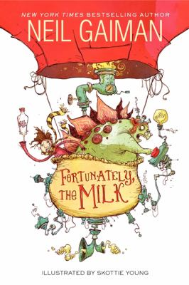 August - Fortunately, the Milk by Neil Gaiman
