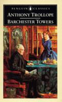 Barchester Towers - September 19, 2019 by Anthony Trollope
