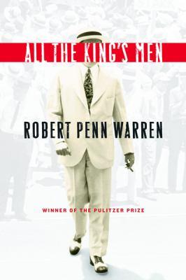 All the King's Men by Robert  Warren