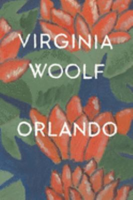 Orlando : a biography  by Virginia  Woolf