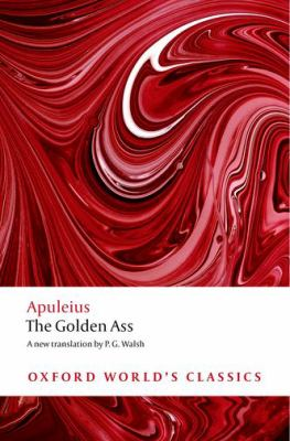 The Golden Ass - February 21, 2019 by   Apuleius