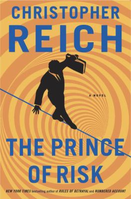 The prince of risk by Christopher Reich