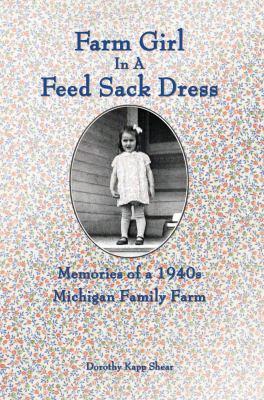 Farm Girl in a Feed Sack Dress by Dorothy Shear
