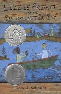 Lizzie Bright and the Buckminster Boy by Gary Schmidt