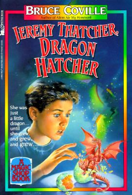 Jeremy Thatcher, dragon hatcher: a magic shop book by Bruce Coville