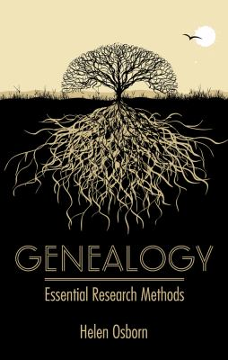 Genealogy : essential research methods by Helen Osborn
