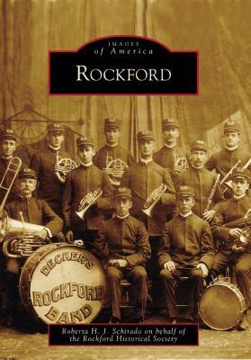 Rockford by Roberta  Schirado