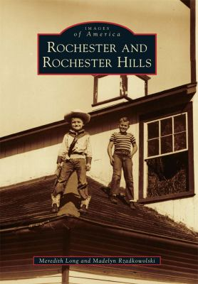 Rochester and Rochester Hills  by Meredith  Long