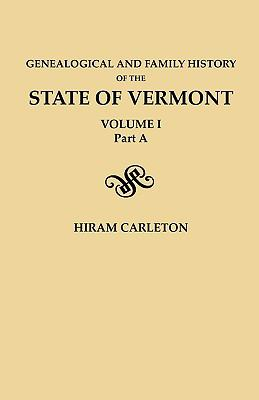 Genealogical and Family History of the State of Vermont by Hiram Carleton