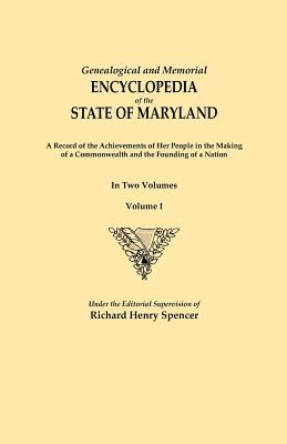 Genealogical and Memorial Encyclopedia of the State of Maryland by Richard  Spencer